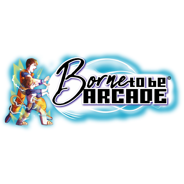 Borne to be arcade
